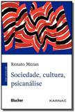 Sociedade, cultura, psicanalise - Edgard blucher