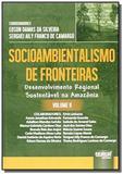 Socioambientalismo de fronteiras desenvolvimento r - Jurua