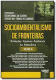 Socioambientalismo de fronteiras relacoes homem am - Jurua