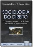 Sociologia do direito o direito e o processo a luz - Jurua