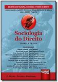 Sociologia do direito - teoria e praxis - biblio01 - Jurua