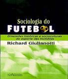 Sociologia Do Futebol - 02 Ed - Nova alexandria