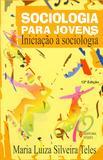 Sociologia para jovens - Iniciação à sociologia