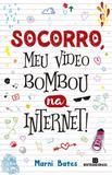 Socorro, meu vídeo bombou na internet! - Bertrand
