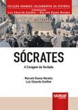 Sócrates - A Coragem da Verdade - Juruá