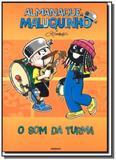 Som da turma, o - col. almanaque maluquinho - Globo