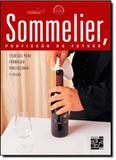 SOMMELIER, PROFISSAO DO FUTURO - 2ª EDICAO - Senac rj