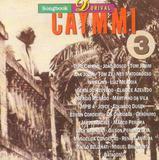 Songbook Dorival Caymmi, V.3 - Sony/bmg (cds)