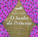 Sonho da princesa, o - Difusao cultural do livro