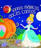 Sonhos Magicos, Doces Contos - Girassol