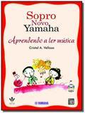 Sopro novo yamaha - aprendendo a ler musica - Irmaos vitale