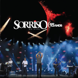 Sorriso Maroto -15 Anos - Ao Vivo - CD - Som livre