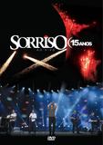 Sorriso Maroto - Sorriso 15 Anos - Ao Vivo - DVD - Som livre