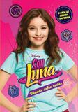 Sou Luna - Voando sobre Rodas - Universo dos livros