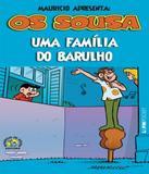 Sousa, Os - Uma Familia Do Barulho - Pocket - Lpm