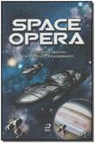 Space Opera - Aventuras Fabulosas por Universos Extraordinários - Editora draco