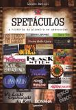 Spetaculos - A História da Pioneira Em Webnovelas - Giostri