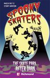 Spooky skaters - skate park after dark with cd - Richmond readers (moderna)