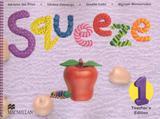 Squeeze teachers edition 1 (in english) - Macmillan