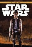 Star Wars : A armadilha do paraíso - 1º trilogia Han Solo