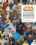 Star Wars: A coleção definitiva de action figure