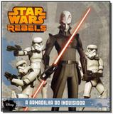 Star wars rebels: a armadilha do inquisidor - Coquetel