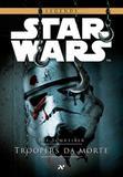 Star Wars : Troopers da Morte - Editora aleph