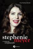 Stephenie Meyer - A Rainha Do Crepúsculo - Seoman