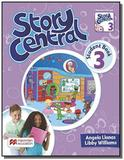 Story central students book pack-3 - Macmillan