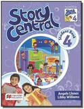 Story central students pack with activity book-4 - Macmillan