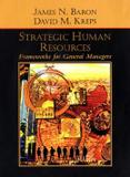 Strategic human resources: frameworks for general managers - Wie - wiley international editions