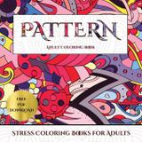 Stress Coloring Books for Adults (Pattern) - West suffolk cbt service ltd