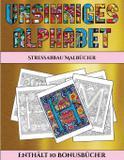 Stressabbau Malbücher (Unsinniges Alphabet) - Arts and crafts for kids ltd