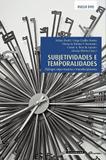 Subjetividades e temporalidades - Garamond