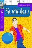 Sudoku - Fácil, médio e difícil - Livro 32