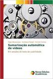 Sumarização automática de vídeos - Novas edicoes academicas
