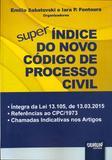 Super índice do Novo Código de Processo Civil - Juruá