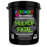 Super Máscara Hidratante Mulher Fatal 245gr - Berenice Assanhada