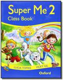 Super me class book 2 - Oxford