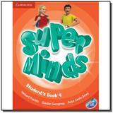 Super minds 4 - student s book with dvd-rom - Cambridge