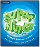 Super minds american english level 1 workbook whit - Cambridge