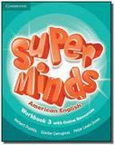 Super minds american english level 3 - workbook wi - Cambridge