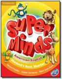 Super minds american english starter sb with dvd-rom - Cambridge