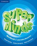 Super Minds Level 1 - Workbook - Cambridge do brasil