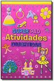 Super pad atividades divertidas   2 - Libris