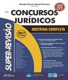 Super-revisao Para Concursos Juridicos - Doutrina Completa - 05 Ed - Foco juridico