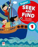 Super seek and find 1 sb and digital pack - 2nd ed - Macmillan