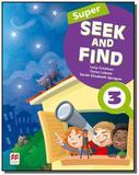 Super seek and find students book  digital pack-3 - Macmillan