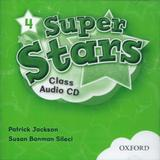 Super Stars 4 - Class Audio Cds - Oxford