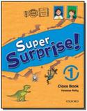 Super surprise 1 class book - Oxford